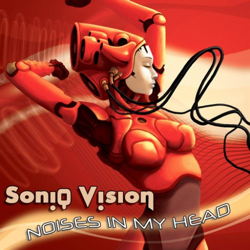 Soniq Vision - Noises In My Head: Front